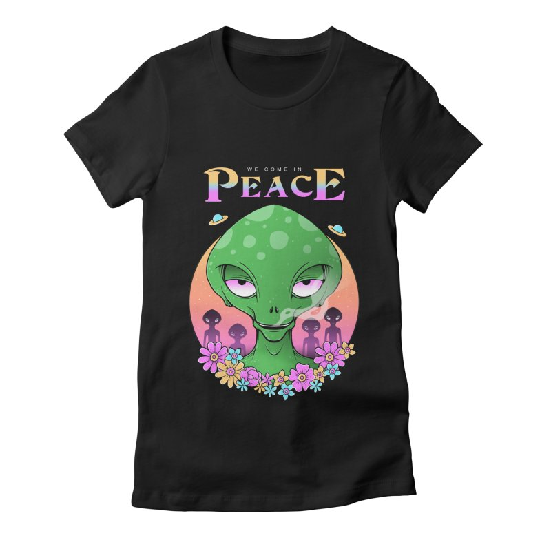 We Come in Peace Women's Fitted T-Shirt by godzillarge's Artist Shop
