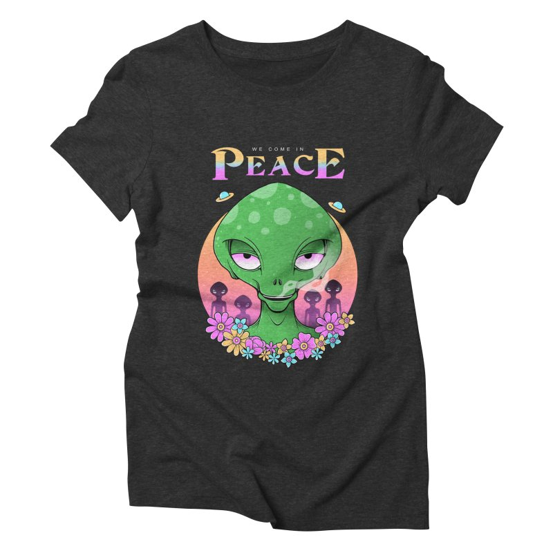 We Come in Peace Women's Triblend T-Shirt by godzillarge's Artist Shop