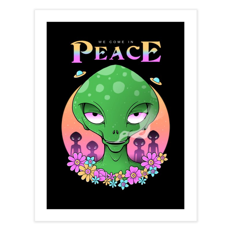 We Come in Peace Home Fine Art Print by godzillarge's Artist Shop