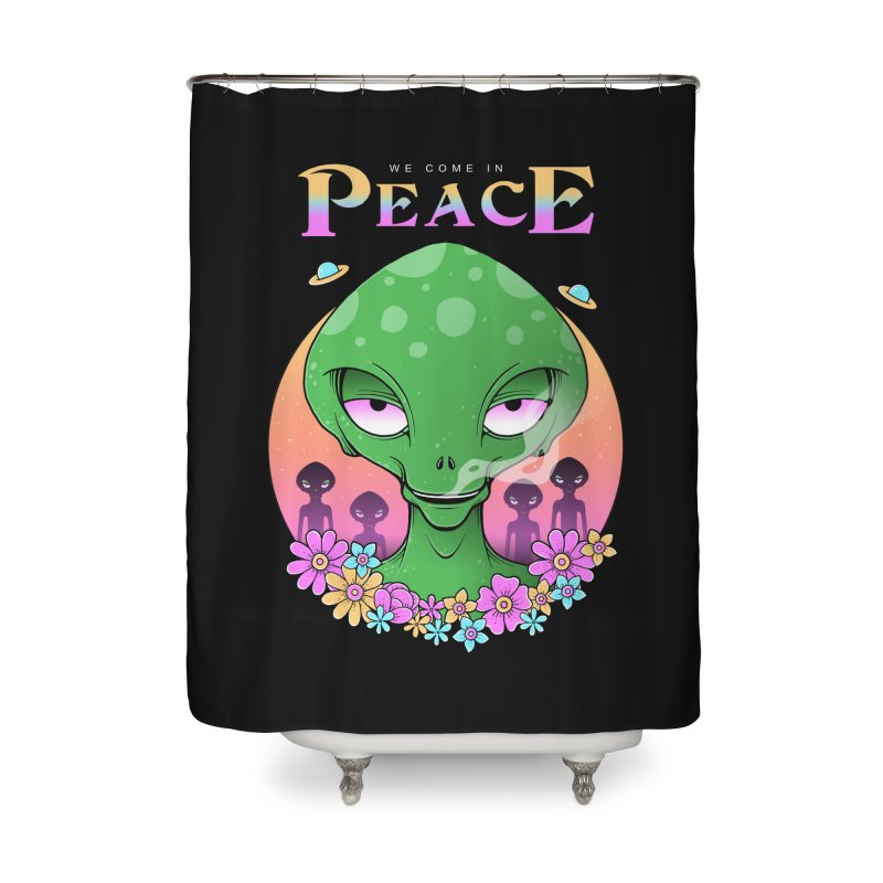 We Come in Peace Home Shower Curtain by godzillarge's Artist Shop