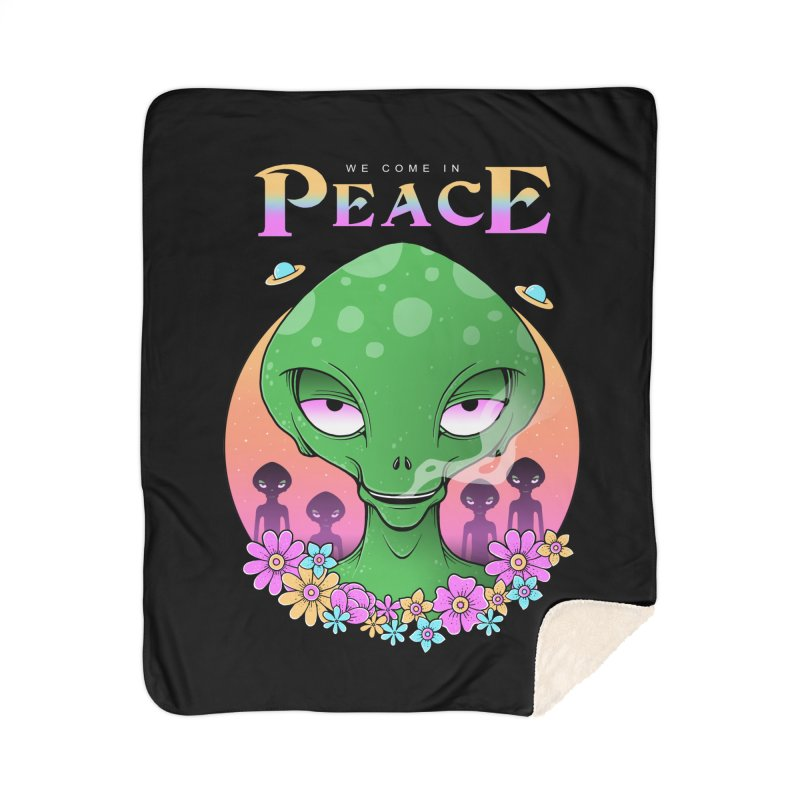 We Come in Peace Home Sherpa Blanket Blanket by godzillarge's Artist Shop