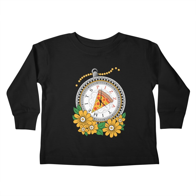 It's Pizza Time Kids Toddler Longsleeve T-Shirt by godzillarge's Artist Shop