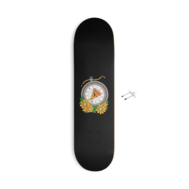 It's Pizza Time Accessories With Hanging Hardware Skateboard by godzillarge's Artist Shop