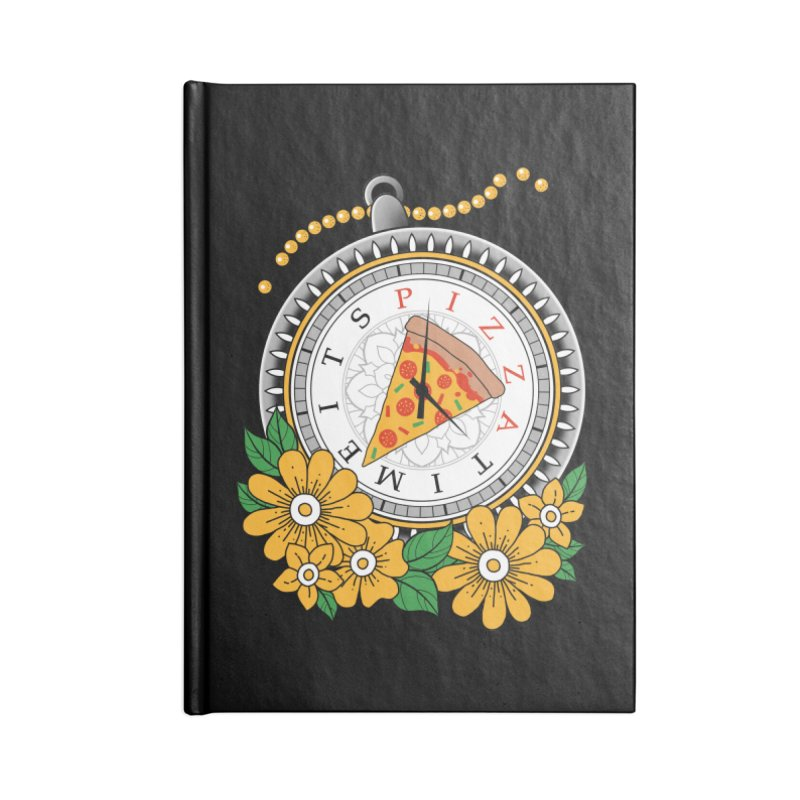 It's Pizza Time Accessories Blank Journal Notebook by godzillarge's Artist Shop