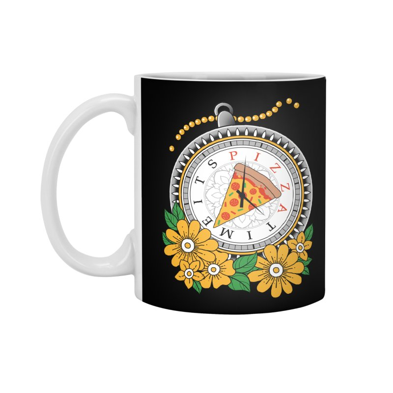 It's Pizza Time Accessories Standard Mug by godzillarge's Artist Shop