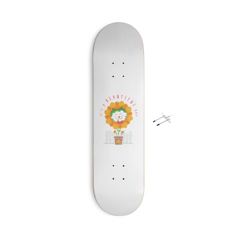 It's A Beautiful Day Accessories With Hanging Hardware Skateboard by godzillarge's Artist Shop