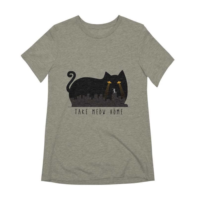 Take Meow Home Women's T-Shirt by godzillarge's Artist Shop