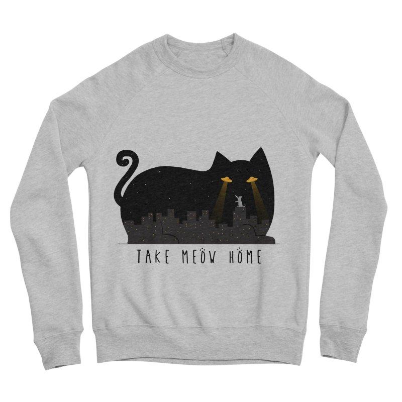 Take Meow Home Women's Sponge Fleece Sweatshirt by godzillarge's Artist Shop