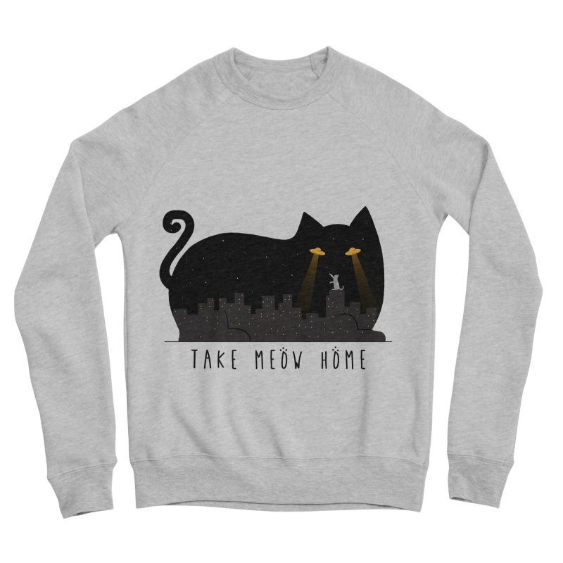 Take Meow Home Men's Sweatshirt by godzillarge's Artist Shop