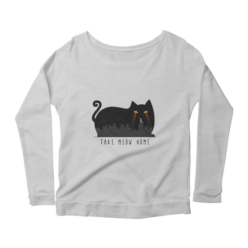 Take Meow Home Women's Scoop Neck Longsleeve T-Shirt by godzillarge's Artist Shop