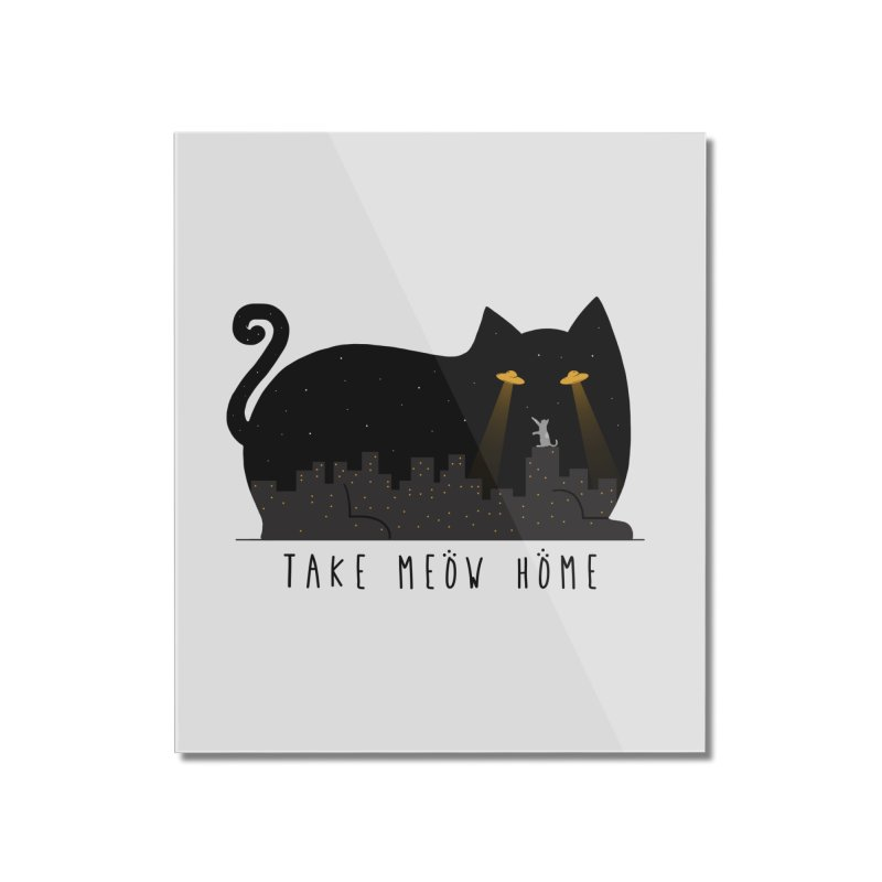 Take Meow Home Home Mounted Acrylic Print by godzillarge's Artist Shop