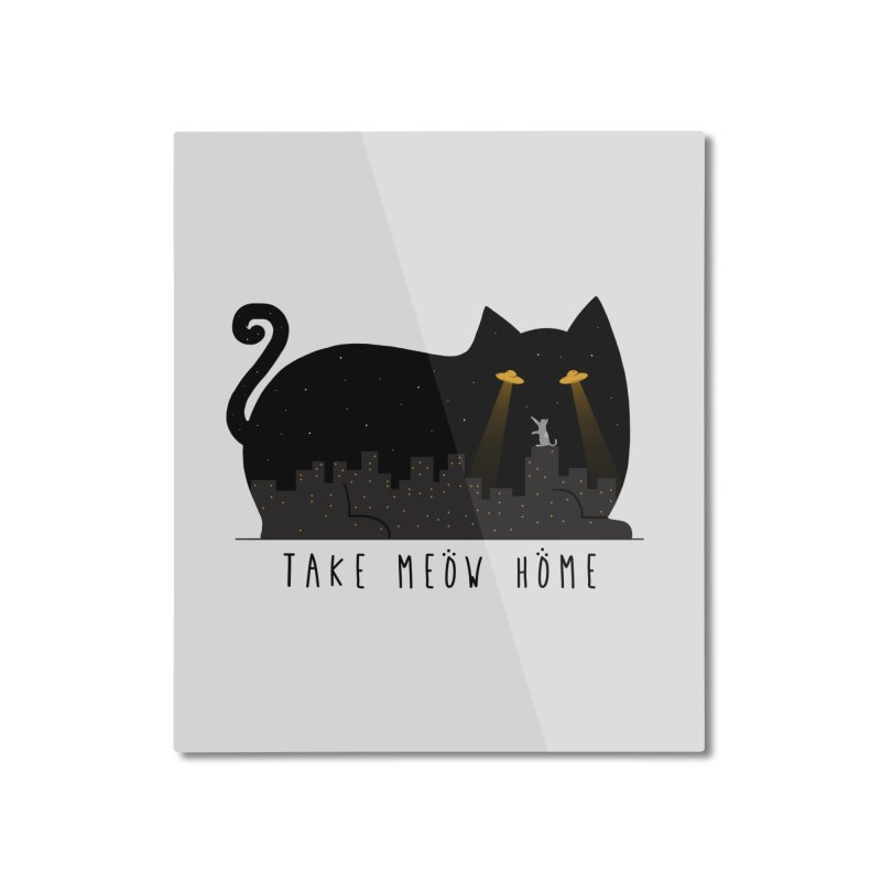 Take Meow Home Home Mounted Aluminum Print by godzillarge's Artist Shop