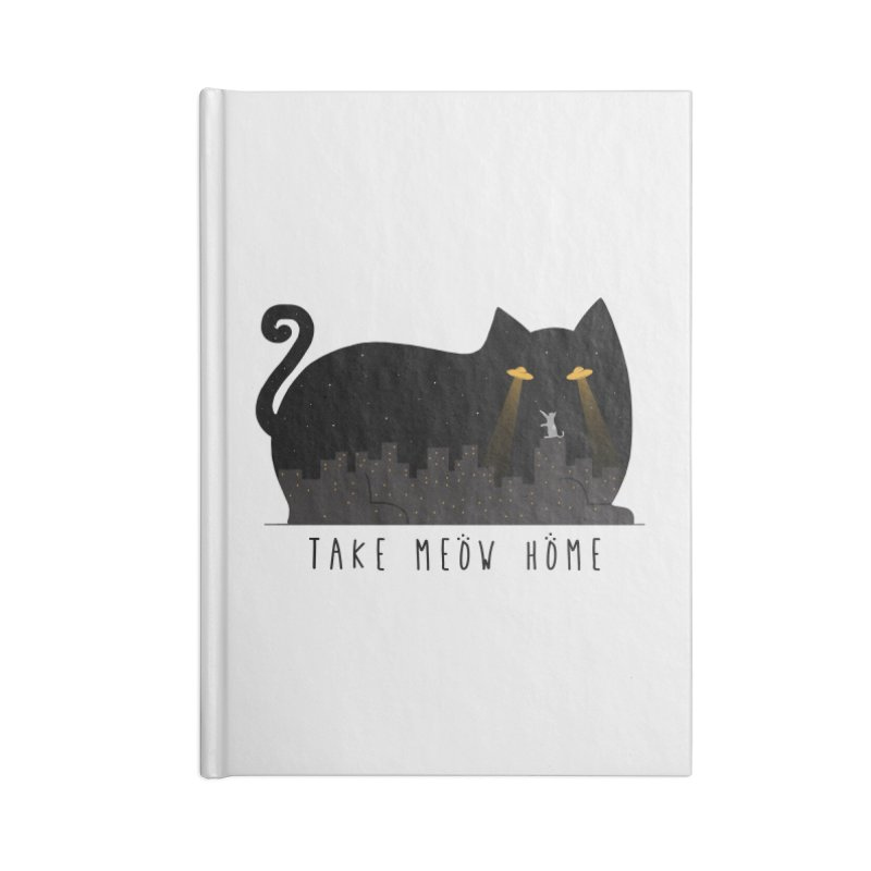 Take Meow Home Accessories Lined Journal Notebook by godzillarge's Artist Shop