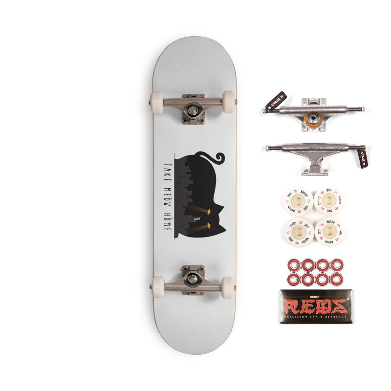 Take Meow Home Accessories Skateboard by godzillarge's Artist Shop