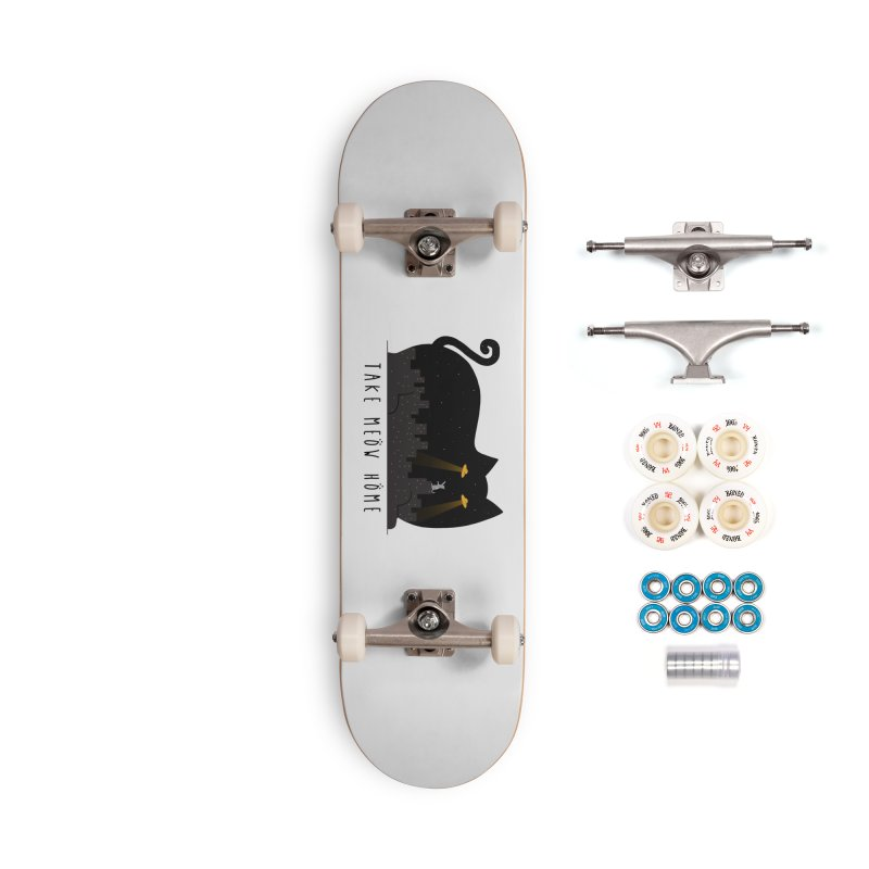 Take Meow Home Accessories Complete - Premium Skateboard by godzillarge's Artist Shop