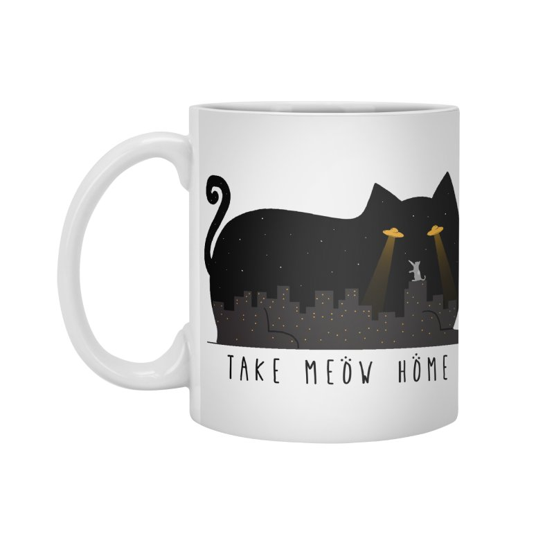 Take Meow Home Accessories Standard Mug by godzillarge's Artist Shop