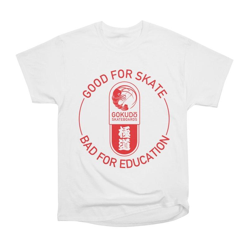 Good For Skate Women's T-Shirt by Gokuten