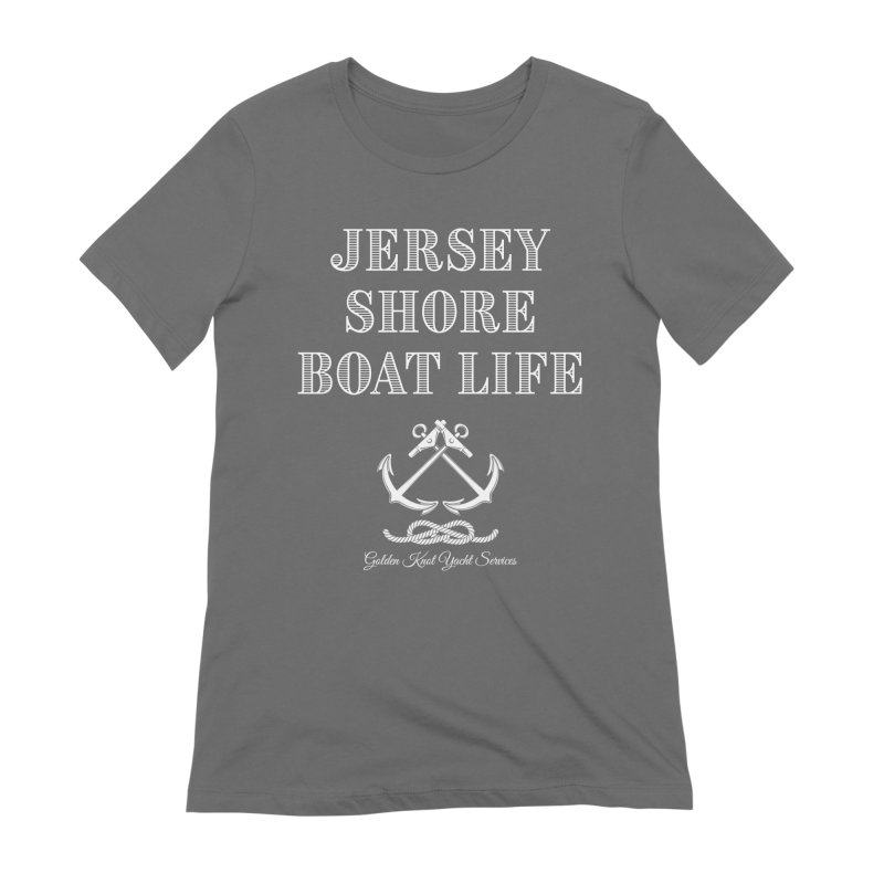 Jersey Shore Boat Life Women's T-Shirt by Golden Knot Yacht Services Swag