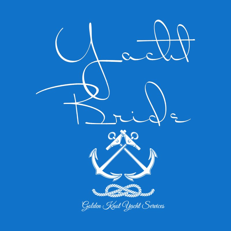 Yacht Bride by Golden Knot Yacht Services Swag