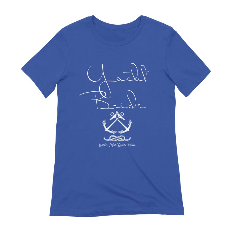 Yacht Bride Women's T-Shirt by Golden Knot Yacht Services Swag
