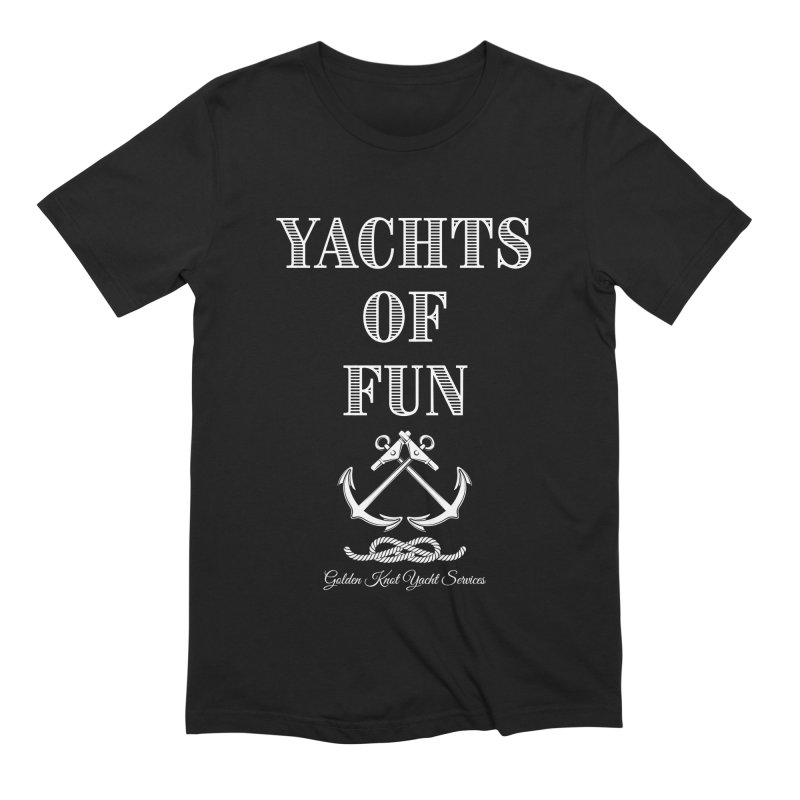 Yachts of Fun Men's T-Shirt by Golden Knot Yacht Services Swag