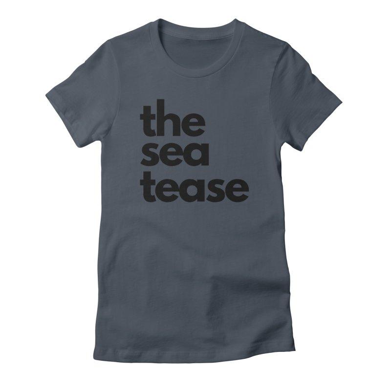 The Sea Tease T-shirt Women's T-Shirt by Golden Poppy Official Merch