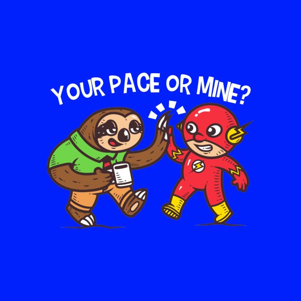 image for Your Pace or Mine?