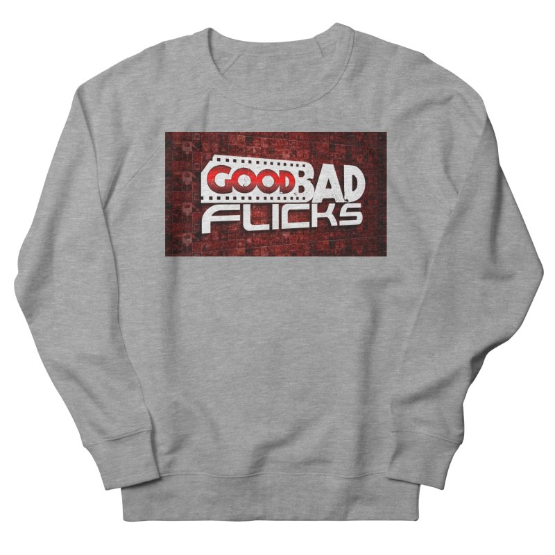 Good Bad Flicks (Logo with Background) Women's French Terry Sweatshirt by goodbadflicks's Artist Shop