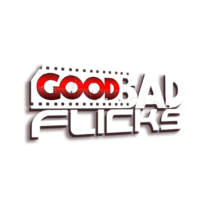 Good Bad Flicks (Logo with Shadow) by goodbadflicks's Artist Shop