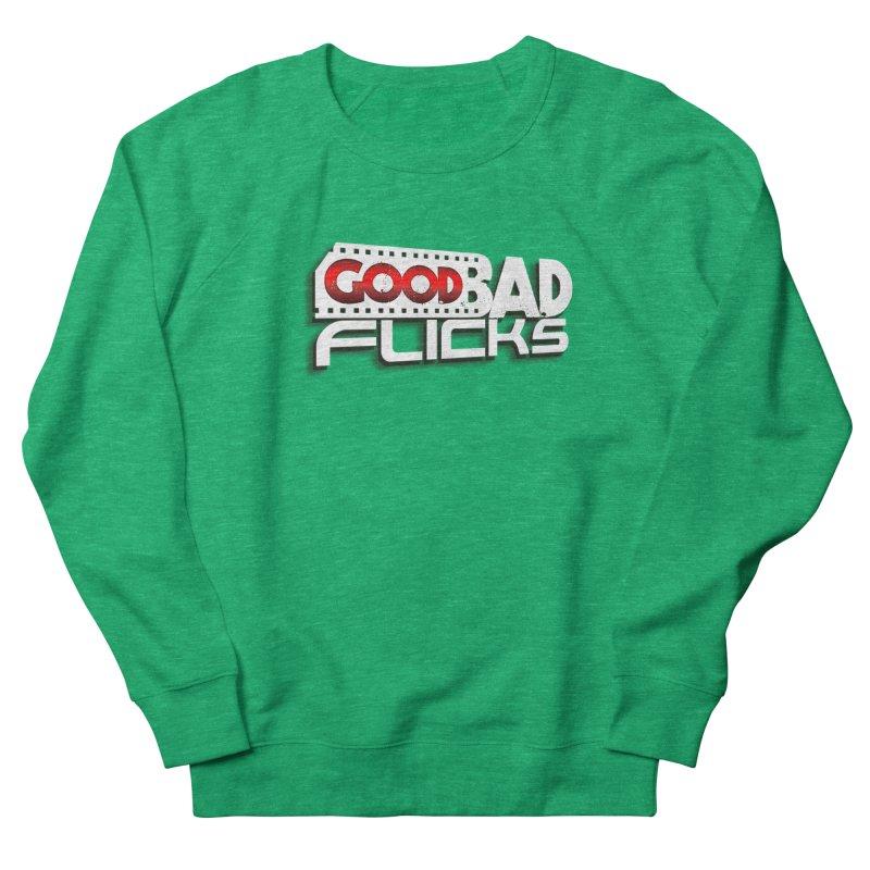Good Bad Flicks (Logo with Shadow) Women's Sweatshirt by Good Bad Flicks