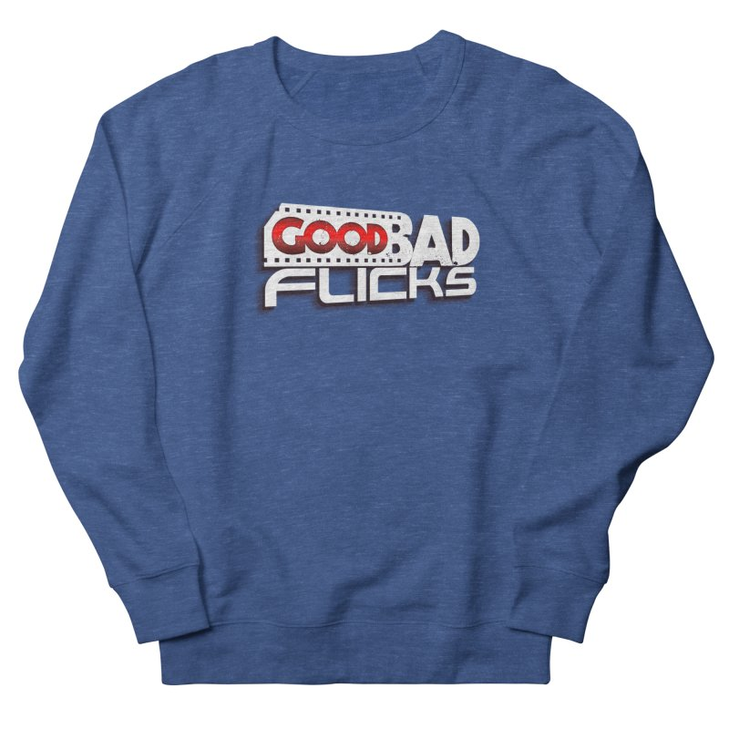 Good Bad Flicks (Logo with Shadow) Women's French Terry Sweatshirt by goodbadflicks's Artist Shop