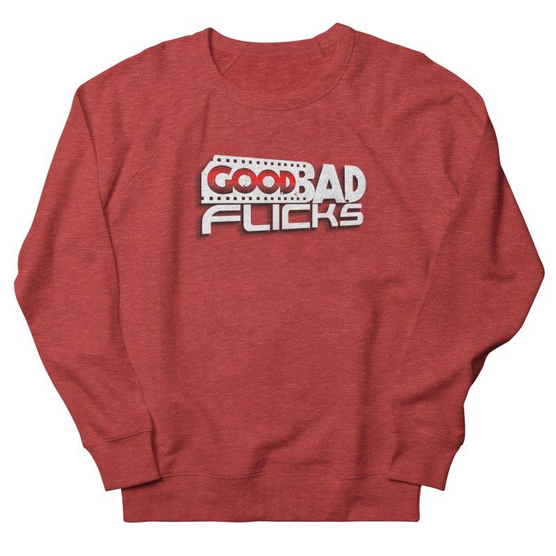 Good Bad Flicks (Logo with Shadow) Women's French Terry Sweatshirt by Good Bad Flicks
