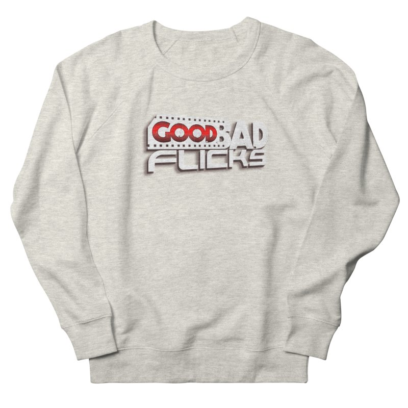 Good Bad Flicks (Logo with Shadow) Women's French Terry Sweatshirt by Good Bad Flicks
