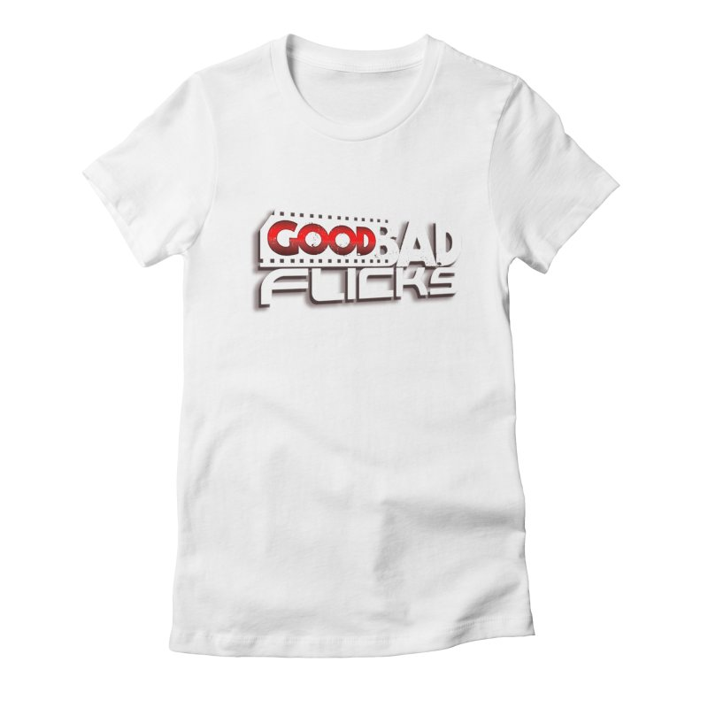 Good Bad Flicks (Logo with Shadow) Women's Fitted T-Shirt by Good Bad Flicks