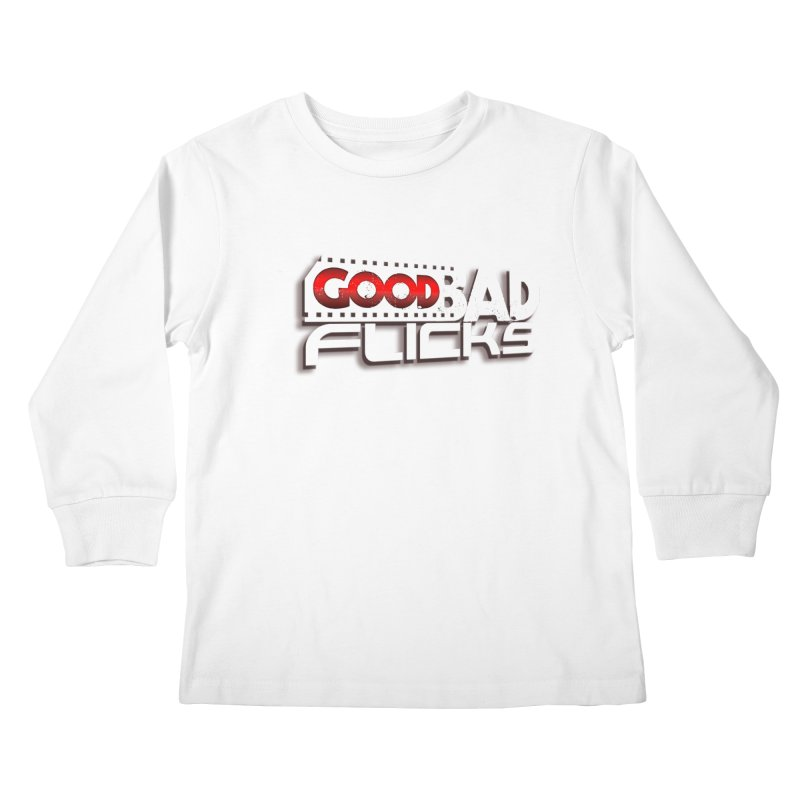 Good Bad Flicks (Logo with Shadow) Kids Longsleeve T-Shirt by goodbadflicks's Artist Shop
