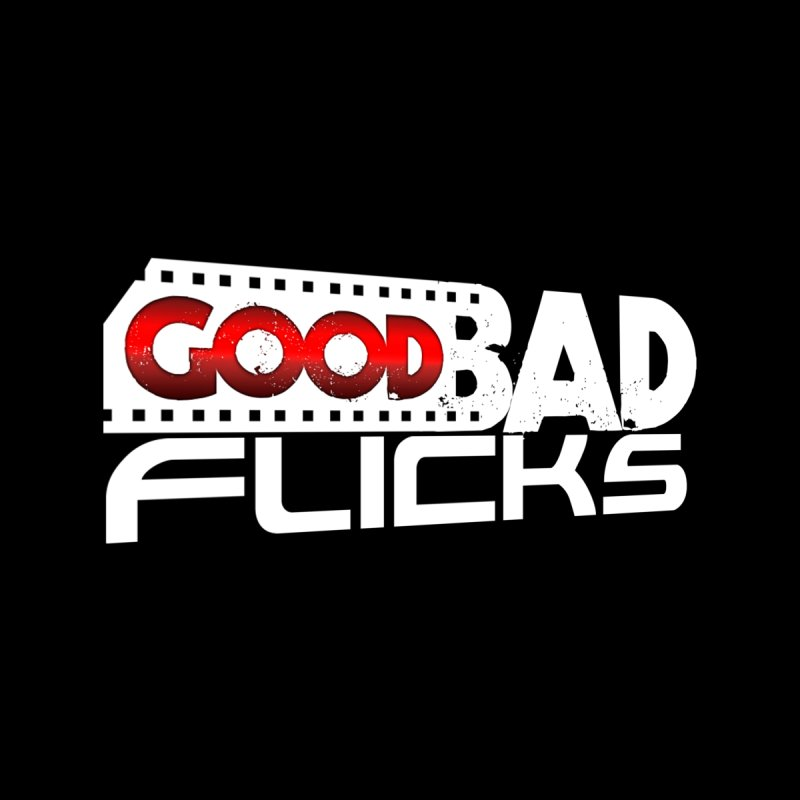 Good Bad Flicks (Logo Without Shadows) by goodbadflicks's Artist Shop