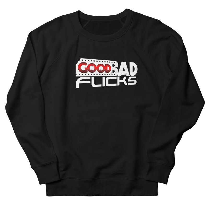 Good Bad Flicks (Logo Without Shadows) Men's French Terry Sweatshirt by Good Bad Flicks