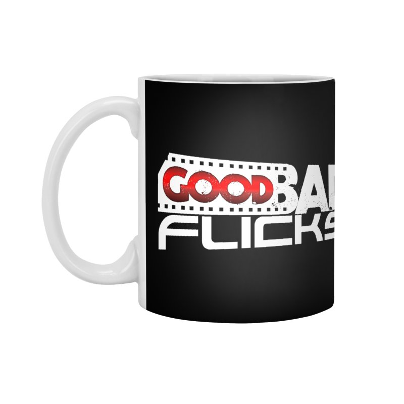 Good Bad Flicks (Logo Without Shadows) Accessories Mug by goodbadflicks's Artist Shop