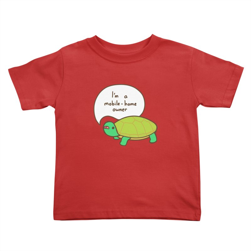 Mobile-Home Owner Kids Toddler T-Shirt by Good Bear Comics's Artist Shop