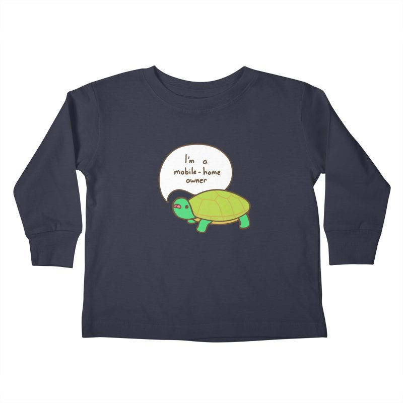 Mobile-Home Owner Kids Toddler Longsleeve T-Shirt by Good Bear Comics's Artist Shop