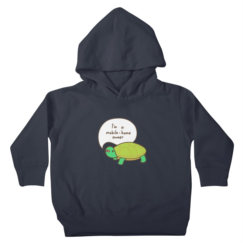 Mobile-Home Owner Kids Toddler Pullover Hoody by Good Bear Comics's Artist Shop