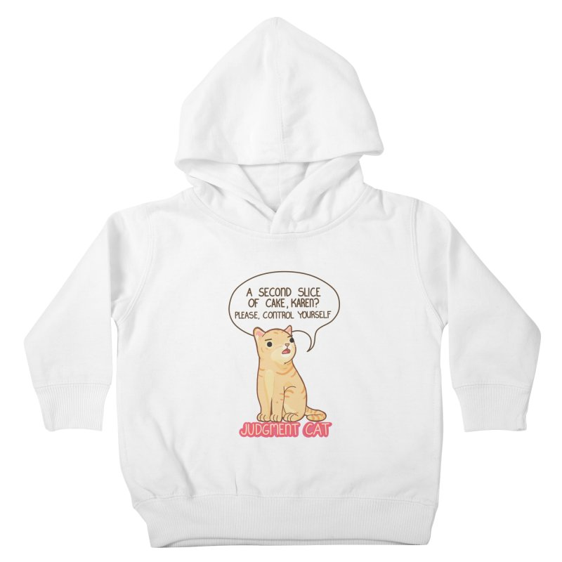 Judgment Cat - cake Kids Toddler Pullover Hoody by Good Bear Comics's Artist Shop