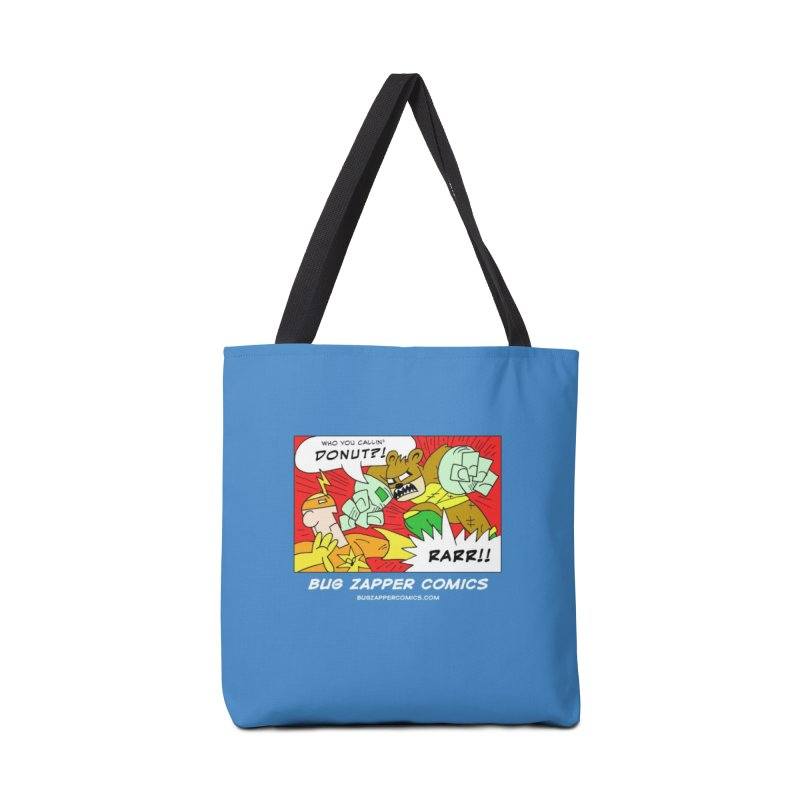 Who You Callin' Donut?! Accessories Tote Bag Bag by The Bug Zapper