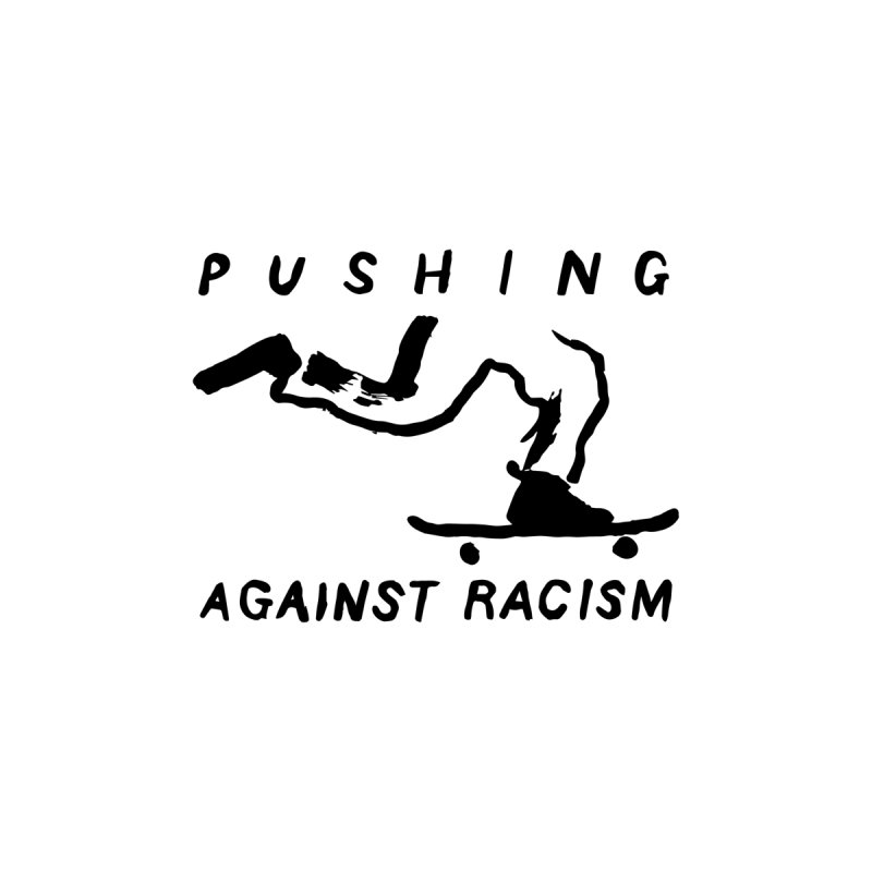 Pushing Against Racism Black Ink Accessories Mug by goodpush's Artist Shop