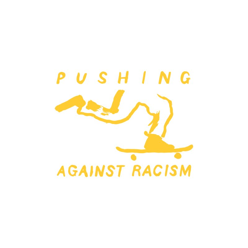 Pushing Against Racism Yellow Ink Men's T-Shirt by goodpush's Artist Shop