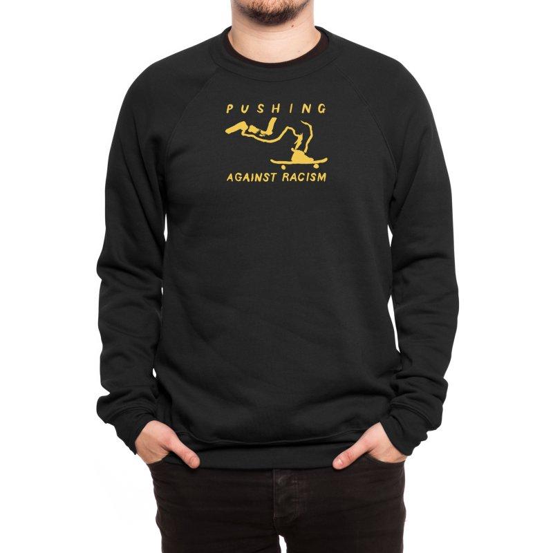 Pushing Against Racism Yellow Ink Men's Sweatshirt by goodpush's Artist Shop