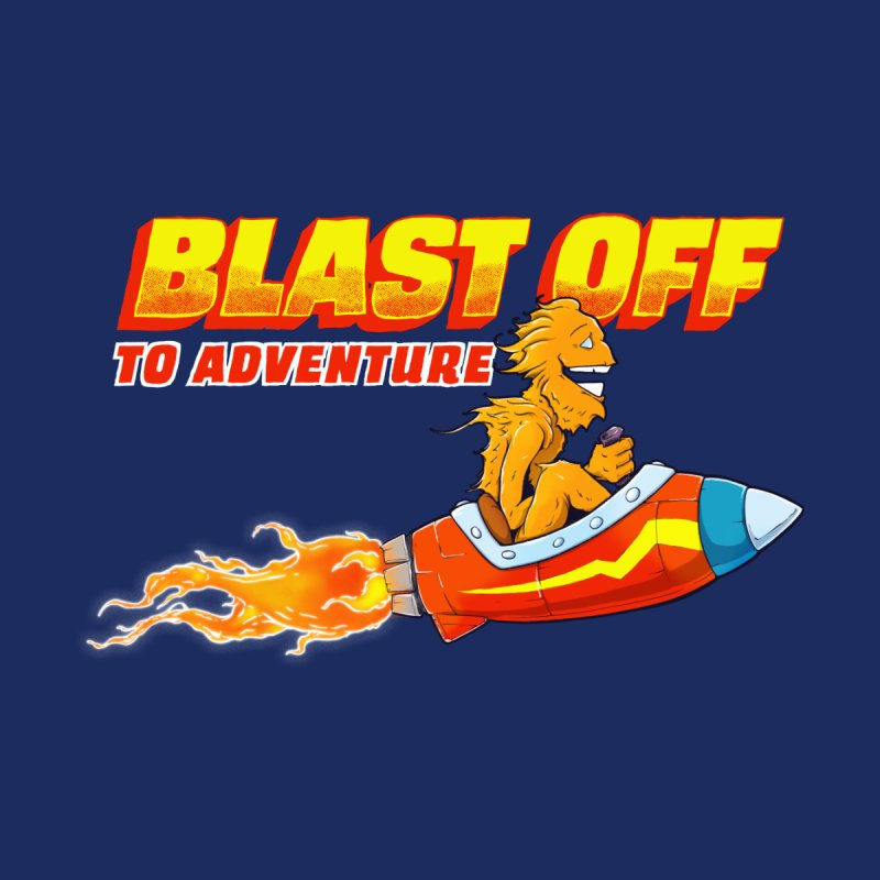 Blast Off to Adventure Kids T-Shirt by Good Times for the End of Days