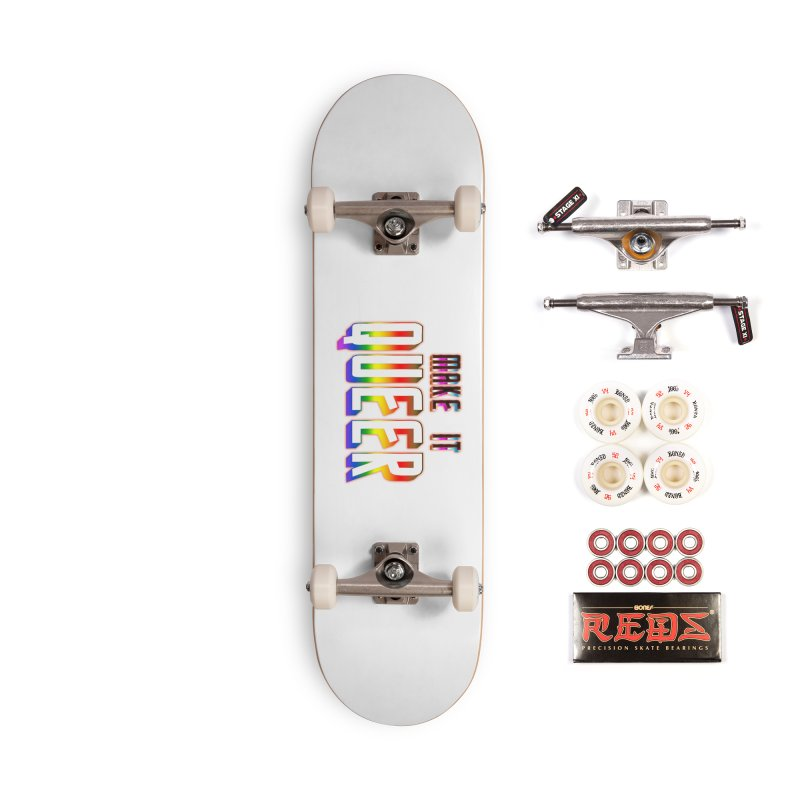 Make It Queer Accessories Complete - Pro Skateboard by Good Trouble Makers