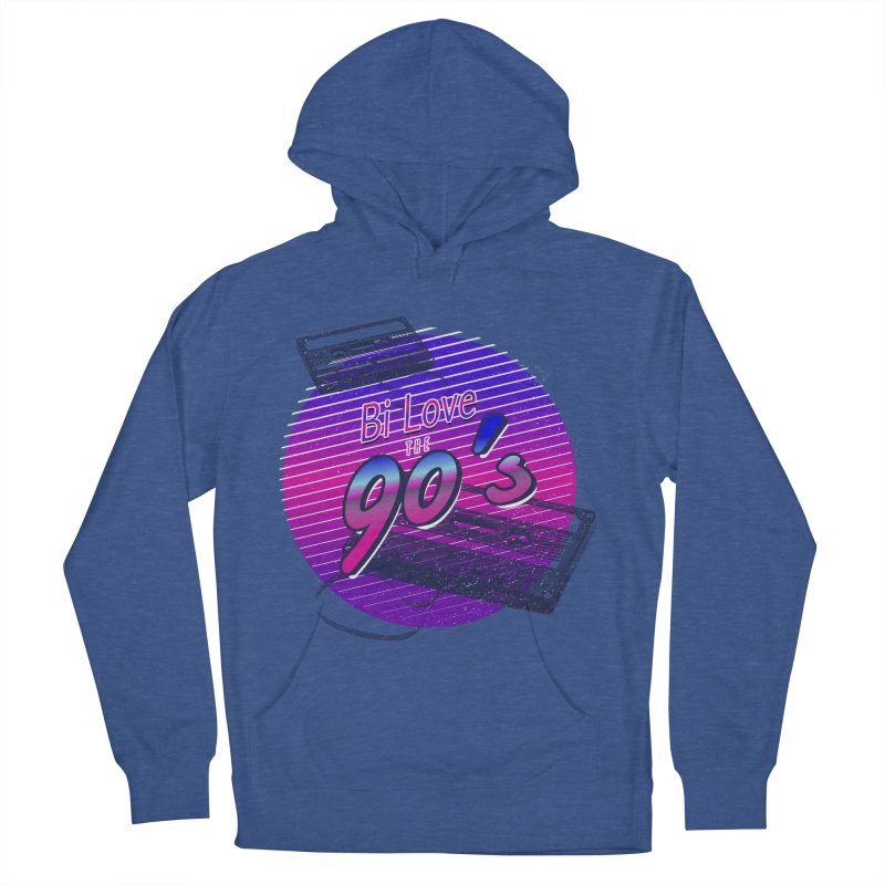 Bi Love The 90's Women's French Terry Pullover Hoody by Good Trouble Makers