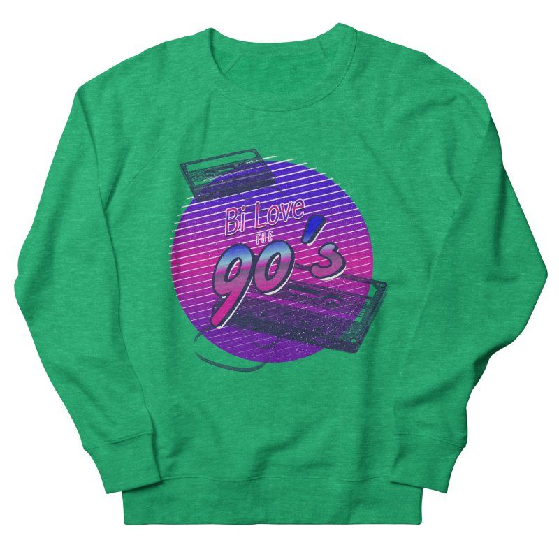 Bi Love The 90's Women's French Terry Sweatshirt by Good Trouble Makers